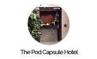 The Pod Capsule Hotel